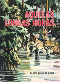 AQUELAS LONGAS HORAS
