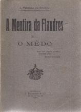 A MENTIRA DA FLANDRES E... O MEDO