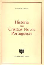 HISTÓRIA DOS CRISTÃOS NOVOS PORTUGUESES