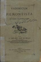 VADEMECUM DO REMONTISTA (UTIL AO EXÉRCITO E AOS POSSUIDORES DE CAVALOS)