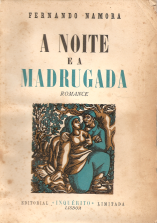 A NOITE E A MADRUGADA