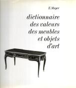 DICTIONNAIRE DES VALEURS DES MEUBLES ET OBJETS D'ART