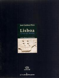 LISBOA-LIVRO DE BORDO-VOZES, OLHARES, MEMORAÇÕES