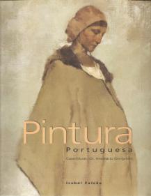 PINTURA PORTUGUESA - CASA-MUSEU DR.ANASTÁCIO GONÇALVES