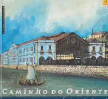CAMINHO DO ORIENTE-GUIA HISTÓRICO