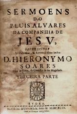 SERMÕES DO P.LUIS ÁLVARES, DA COMPANHIA DE JESUS+ORAÇÃO FUNEBRE DO PAPA CLEMENTE XIV, FRANCISCO LOURENÇO GAMGANELI, RECITADA PELO ABBADE SIMÃO MATZEL...
