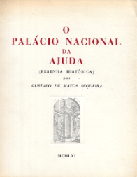 O PALÁCIO NACIONAL DA AJUDA (RESENHA HISTÓRICA)