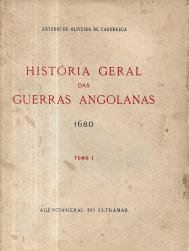 HISTÓRIA GERAL DAS GUERRAS ANGOLANAS - 1680