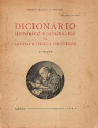 DICIONÁRIO HISTÓRICO E BIOGRÁFICO DE ARTISTAS E TÉCNICOS PORTUGUESES