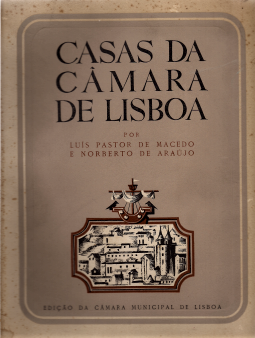 CASAS DA CÂMARA DE LISBOA-DO SÉC. XII À ACTUALIDADE