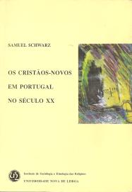 OS CRISTÃOS-NOVOS EM PORTUGAL NO SÉCULO XX