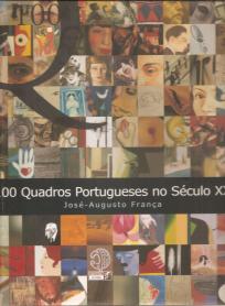 100 QUADROS PORTUGUESES DO SÉCULO XX
