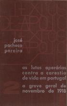 AS LUTAS OPERÁRIAS CONTRA A CARESTIA DE VIDA EM PORTUGAL-A GREVE GERAL DE NOVEMBRO DE 1918