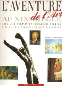 L'AVENTURE DE L'ART AU XIX SIÉCLE+XX SIÉCLE