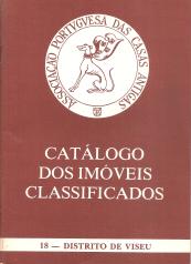CATÁLOGO DOS IMÓVEIS CLASSIFICADOS-DISTRITO DE VISEU