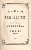 ALBUM DES FERS ET ACIERS DE LA SOCIÉTÉ COCKERILL A SERAING-BELGIQUE