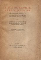 BIBLIOGRAPHIE VERLAINIENNE-CONTRIBUITION CRITIQUE À L'ÉTUDE DES LITTÉRATURES ÉTRANGERS ET COMPARÉS