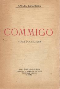 COMMIGO (VERSOS D'UM SOLITARIO)