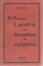 O PRESIDENTE LANDRÚ NA REPUBLICA DA CALÁBRIA