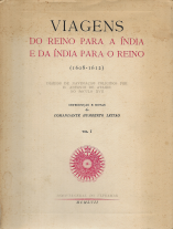 VIAGENS DO REINO PARA A ÍNDIA E DA ÍNDIA PARA O REINO(1608-1612)-DIÁRIOS DE NAVEGAÇÃO COLIGIDO POR D.ANTÓNIO DE ATAÍDE NO SÉCULO XVII