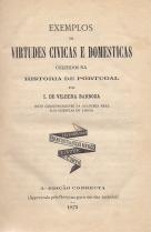 EXEMPLOS DE VIRTUDES CÍVICAS E DOMÉSTICAS COLHIDOS NA HISTÓRIA DE PORTUGAL