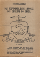 DAS RESPONSABILIDADES MAIORES DOS ESPÍRITAS DO BRASIL