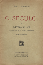 O SÉCULO - BAPTISMO DE AMOR
