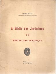A BÍBLIA DOS JERÓNIMOS E O MESTRE DE SENTENÇAS