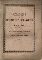 RELATÓRIO DA EPIDEMIA DE CHOLERA-MORBUS NOS ANOS DE 1855 E 1856, SEGUIDO DE UMA BREVE NOTÍCIA DA EPIDEMIA CHOLERA-MORBUS NOS ANOS DE 1865 E 1866