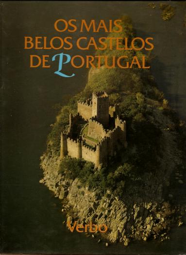 OS MAIS BELOS CASTELOS DE PORTUGAL