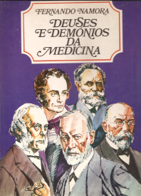 DEUSES E DEMÓNIOS DA MEDICINA