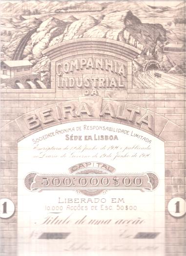 COMPANHIA INDUSTRIAL DA BEIRA ALTA, SARL-TÍTULO DE 1 ACÇÃO