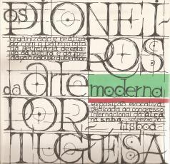 PIONEIROS DA ARTE MODERNA PORTUGUESA-EXPOSIÇÃO EVOCATIVA DEDICADA AO CONGRESSO INTERNACIONAL DA A.I.C.A.