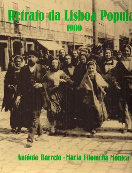 RETRATO DA LISBOA POPULAR-1900