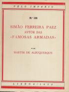 SIMÃO FERREIRA PAEZ, AUTOR DAS «FAMOSAS ARMADAS»