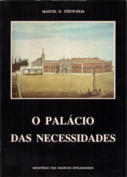O PALÁCIO DAS NECESSIDADES