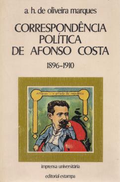 CORRESPONDÊNCIA POLÍTICA DE AFONSO COSTA (1896-1910)