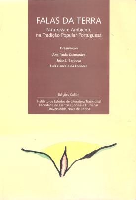 FALAS DA TERRA-NATUREZA E AMBIENTE NA TRADIÇÃO POPULAR PORTUGUESA