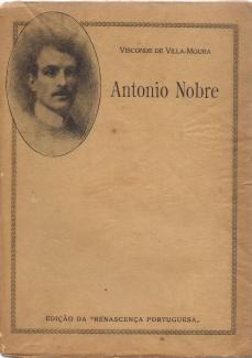 ANTÓNIO NOBRE (SEU GÉNIO E SUA OBRA)