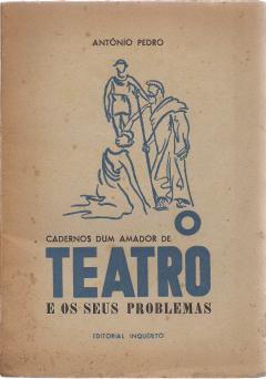 O TEATRO E OS SEUS PROBLEMAS