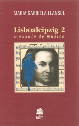 LISBOALEIPZIG 2-O ENSAIO DE MÚSICA