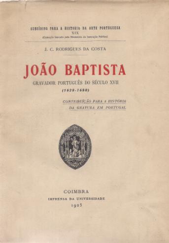 JOÃO BAPTISTA-GRAVADOR PORTUGUÊS DO SÉC. XVII