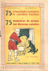 75 FORMAS FÁCEIS E ECONÓMICAS DE COZINHAR BACALHAU E 75 MANEIRAS DE PREPARAR DIVERSAS SALADAS
