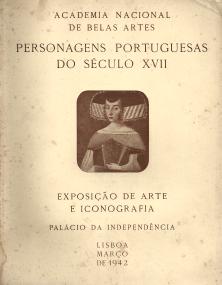 PERSONAGENS PORTUGUESAS DO SÉCULO XVII-EXPOSIÇÃO DE ARTE E ICONOGRAFIA
