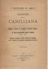 SUBSÍDIOS PARA A CAMILLIANA-NOTAS A LIVROS DE CAMILLO CASTELLO BRANCO/HISTÓRIA DO FOLHETO «JOSÉ LUCIANO DE CASTRO» POR D.ROSÁRIO DOS COGUMELLOS (PSEUDONIMO DE CAMILLO)