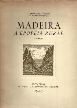 MADEIRA-A EPOPEIA RURAL