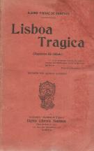 LISBOA TRÁGICA - ASPECTOS DA CIDADE