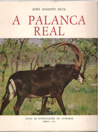 A PALANCA REAL (CONTRIBUIÇÃO PARA O ESTUDO BIOECOLÓGICO)