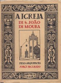 A IGREJA DE S.JOÃO DE MOURA