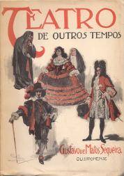 TEATRO DE OUTROS TEMPOS-ELEMENTOS PARA A HISTÓRIA DO TEATRO PORTUGUÊS